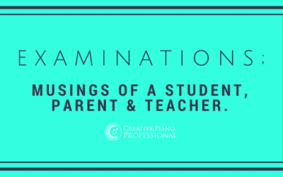 AMEB Examinations; Musings of a Student, Parent and Teacher